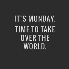 Happy Monday Quotes Discover 10 Inspirational Quotes For Monday Happy Monday yall! Ill be the first to admit that I am not a fan of Mondays (I dont know many people who are). However a little inspiration to remind me that I can kick Mond Monday Inspirational Quotes, Happy Monday Quotes, Monday Morning Quotes, Monday Morning Motivation, Monday Motivation Quotes, Work Motivational Quotes, Work Quotes, Positive Quotes, Quotes About Monday
