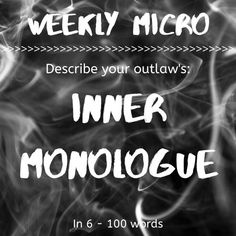 It's time for our Weekly Micro! Feel up to the challenge? You can post your micro on our forum! Writing Prompts For Writers, Writing Tips, 100 Words, Monologues, Encouragement, Challenge, Feelings, Daily Writing Prompts, Writing Prompts