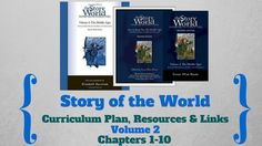Story of the World: Volume Curriculum Plan, Resources and Links (Chapters – Living Loving Learning As We Go Middle Ages History, Study History, Teaching Plan, Curriculum Planning, School Levels, Story Of The World, Marketing Program, Social Studies, How To Plan