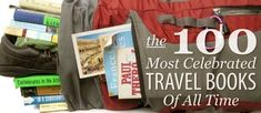 The 100 Most Celebrated Travel Books of All Time - Features - World Hum