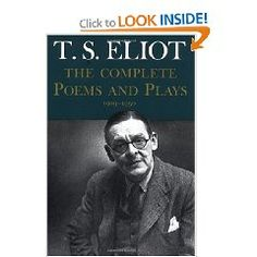 The complete poems and plays of TS Eliot