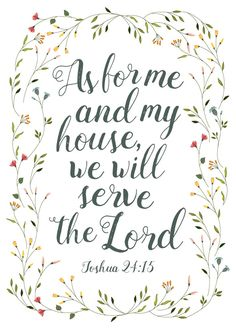 $5.00 Bible Verse Print - As for me and my house we will serve the lord. Joshua 24:15  If we follow God, then we will both desire to serve Him because of His great love but also out of fear of what He can do. Service is usually taught best by leading through example. As others watch you serve, they will learn that serving is important.  - Different size options available #asformeandmyhousewewillservethelord #joshua24 #scriptureart #bibleverseprint #bibleverseart #christianart #christiandecor