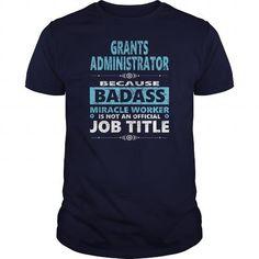 #tshirtsport.com #besttshirt #GRANTS ADMINISTRATOR JOBS TSHIRT GUYS LADIES YOUTH TEE HOODIE SWEAT SHIRT VNECK UNISEX  GRANTS ADMINISTRATOR JOBS TSHIRT GUYS LADIES YOUTH TEE HOODIE SWEAT SHIRT VNECK UNISEX  T-shirt & hoodies See more tshirt here: http://tshirtsport.com/