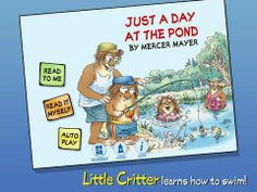 Just A Day at the Pond - Little Critter - an interactive version of the book by Mercer Mayer. Original Appysmarts score: 91/100
