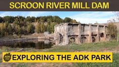 SCHROON RIVER PAPER MILL DAM   ADIRONDACK PARK