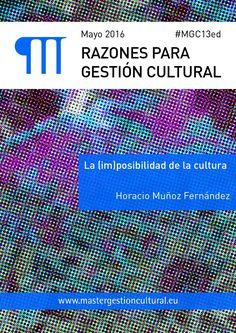 Razones para Gestión Cultural. Mayo 2016