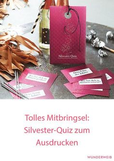 Tolles Mitbringsel: Silvester-Quiz zum Ausdrucken A wonderful idea to keep guests entertained: an exciting New Year's Eve quiz. Diy Gifts For Men, Cute Gifts, New Year's Eve Quiz, New Years Party, New Years Eve, Happy New Year Minions, Diy Silvester, Silvester Party Idee, Christmas Presents For Men
