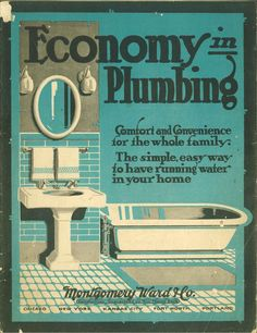 Economy in Plumbing, c. 1920.  From the Association for Preservation Technology (APT) - Building Technology Heritage Library, an online archive of period architectural trade catalogs. It contains thousands of catalogs. Select your material and become an architectural time traveler as you flip through the pages.