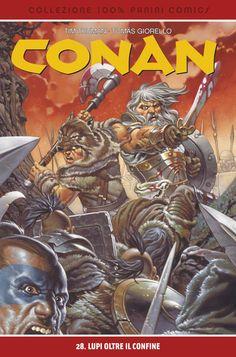 Conan 100% Cult Comics 28 Lupi oltre il confine