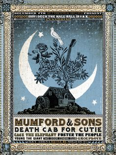 Mumford and Sons. my god, if this is a real concert poster... why the hell am i not there right now? :(