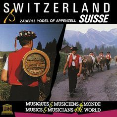 This collection of traditional zuerli (wordless yodels) was recorded by ethnomusicologist Hugo Zemp in the Appenzell region of northeastern Switzerland, an area known for its dairy farms. Zuerli are a