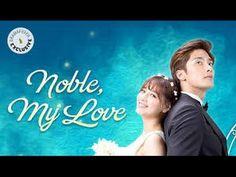 Noble My Love Ep 1 English Sub - YouTube