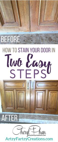 How to wood stain your front door in two easy steps. Painting tips and techniques from Cheryl Phan of ArtzyFartzyCreations.com Get better curb appeal and fix a worn-out looking door!