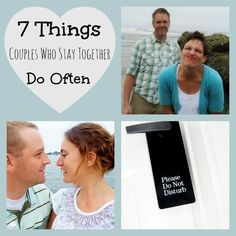Great advice! 7 Things couples who stay together do often.