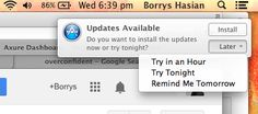 """Different options for installing updates. Instead of a normal """"Install Now"""" or No, Later"""", they put """"Try in an Hour"""", """"Try Tonight"""", and """"Remind Me Tomorrow""""."""