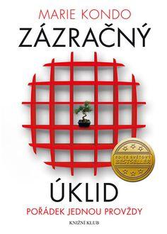 Kniha Zázračný úklid - Pořádek jednou provždy | bux.cz