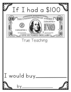 100th Day of School * by True Teaching * Preschool, Kindergarten, & First * 100 Days Smarter * If I Had $100 Writing Activity