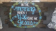 Check out this item in my Etsy shop https://www.etsy.com/listing/482504548/in-the-morning-when-i-rise-give-me-jesus