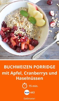 Buchweizen Porridge - mit Apfel, Cranberrys und Haselnüssen - smarter - Kalorien: 443 kcal - Zeit: 15 Min. | eatsmarter.de