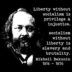 Karl Marx was the visionary behind socialism, and to him socialism was the best way to rule the country, as it would be equal and there wouldn't be a big divide between social classes, therefore, he says that liberty and socialism should be intertwined and balanced into the optimum political system.