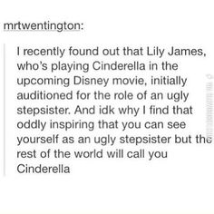 You are not an ugly stepsister