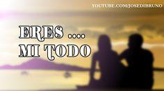 ERES TU | Jose Di Bruno (texto y música)