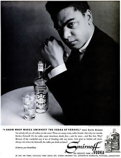 """Earle Hyman, the Shakespearean actor best known to most as """"Grandpa Huxtable"""" in a 1959 #Smirnoff vodka ad."""