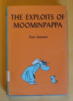 The Exploits of Moominpappa by Tove Jansson by Pistilbooks Library Science, Tove Jansson, Teenage Years, Library Books, My Memory, My Job, Memoirs, My Childhood, Just Love