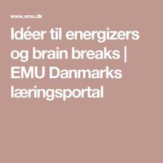 Idéer til energizers og brain breaks | EMU Danmarks læringsportal