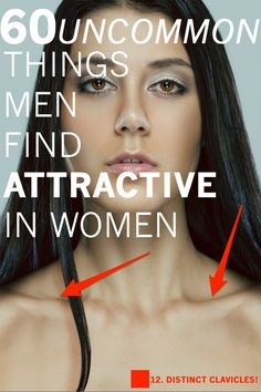 """60 Uncommon Things Men Find Attractive About Women,"" by Christopher Hudspeth. Not gonna lie, this fills me with hope!"
