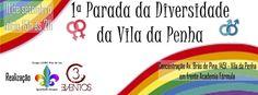Divulgartes by Fagner Harry: 1° Parada da Diversidade da Vila da Penha-Domingo…