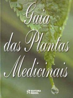 Imagens De Plantas Medicinais   Fotos de Guia das Plantas Medicinais Ribeirão Preto