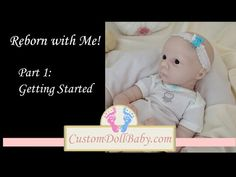 Reborn with Me! Part 1: Getting Started - YouTube