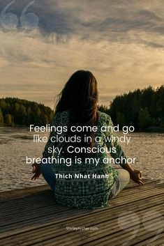Feelings come and go like clouds in a windy sky. Conscious breathing is my anchor. - Thich Nhat Hanh #mindfulmoment #wordsoftheday #inspirationalquotesandsayings #consciousness #thichnhathanh #thichnhathanhquotes #mindful365 Mixed Feelings, Feelings And Emotions, Holistic Wellness, Wellness Fitness, How To Express Feelings, Thich Nhat Hanh, Daily Meditation, Come And Go, Health Promotion