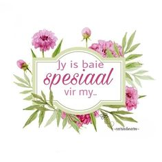 Spesiaal Strong Quotes, Afrikaans, Friendship Quotes, Besties, Qoutes, Give It To Me, Marriage, Place Card Holders, Words