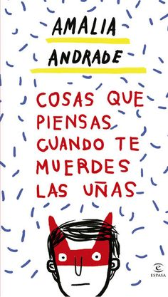 Cosas que piensas cuando te muerdes las uñas por Amalia Andrade Arango en iBooks http://apple.co/2AYbTS7