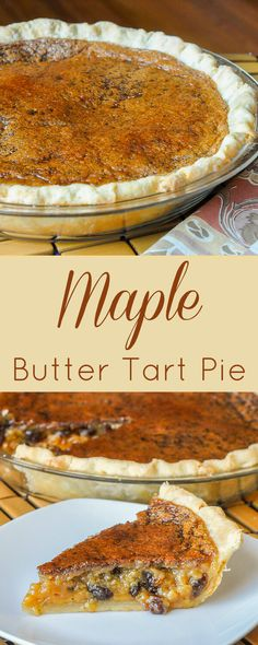 maple butter tart pie take an iconic canadian favourite treat add in more canadian
