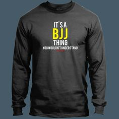 It's a BJJ Thing - Adult Beefy LS T