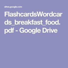 FlashcardsWordcards_breakfast_food.pdf - Google Drive