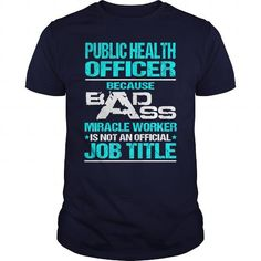Awesome Tee For Public Health Officer T Shirts, Hoodies. Check price ==► https://www.sunfrog.com/LifeStyle/Awesome-Tee-For-Public-Health-Officer-109102646-Navy-Blue-Guys.html?41382