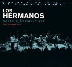 Los Hermanos - Na Fundição Progresso