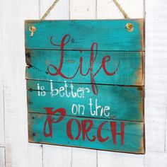 Life is better on the Porch Hand Painted by EverydayCreationsJen