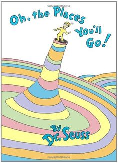 Dr. Seuss's wonderfully wise graduation speech is the perfect send-off for children starting out in the world, be they nursery, high school, or c ...