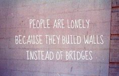 people are lonely . . .