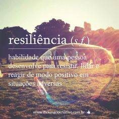#Resiliência sonho na vida.