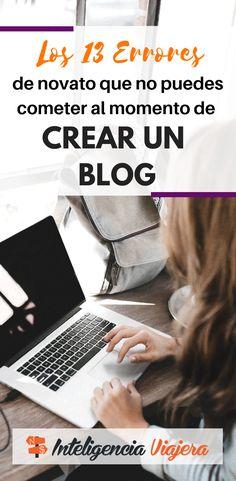 Los 13 errores de novato que no deberías cometer en tu blog Blogging, Ecommerce, Marketing, How To Become, Marca Personal, Learning, Social, Words, Fun