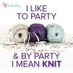 8 things knitters don't want to admit: knitting memes on LoveKnitting