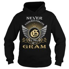 Never Underestimate The Power of a GRAM - Last Name, Surname T-Shirt