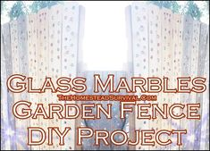 How to add glass marbles to a garden fence diy project is detailed in this step by step tutorial. You will be amazed at how truly easy it is to add a stain Gabion Fence, Brick Fence, Front Yard Fence, Farm Fence, Fence Stain, Concrete Fence, Pallet Fence, Split Rail Fence, Horizontal Fence