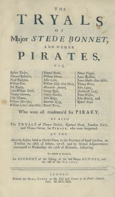 """Brooks: A Writer's Hiding Place: Testimony of Ignatius Pell in the Tryal of """"Gentleman Pyrate"""" Stede Bonnet Pirate Decor, Pirate Art, Pirate Life, Pirate Ships, Pirate History, History Of Pirates, Stede Bonnet, Golden Age Of Piracy, Flying Dutchman"""